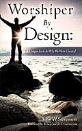 Worshiper by Design