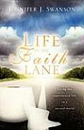 Life in the Faith Lane