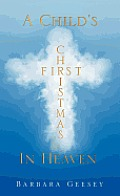 A Child's First Christmas in Heaven