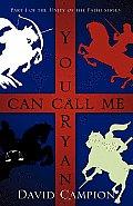 You Can Call Me Ryan