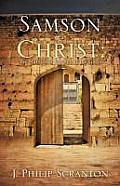 Samson as Christ: The Marvelous Opener of the Gates