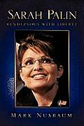Sarah Palin Rendezvous with Liberty