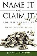 Name It and Claim It Prosperity Preachers
