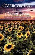 Overcoming Being Overcome