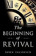 The Beginning of Revival