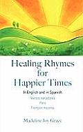Healing Rhymes for Happier Times
