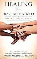 Healing from Racial Hatred