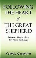 Following the Heart of the Great Shepherd