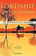 Lordship Through Friendship