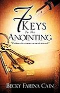 7 Keys to the Anointing
