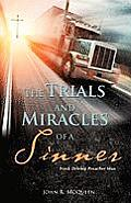 The Trials and Miracles of a Sinner