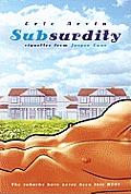 Subsurdity: Vignettes from Jasper Lane