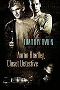Aaron Bradley: Closet Detective