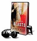 Fragile Beasts (Playaway Adult Fiction)
