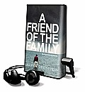 A Friend of the Family [With Earbuds]