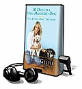 30 Days to a Well-Mannered Dog: The Loved Dog Method [With Earbuds]