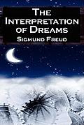 The Interpretation of Dreams: Sigmund Freud's Seminal Study on Psychological Dream Analysis