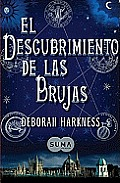 El Descubrimiento de Las Brujas (a Discovery of Witches) Cover