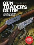 Gun Trader's Guide: A Complete Fully-Illustrated Guide to Modern Firearms with Current Market Values (Gun Trader's Guide) Cover