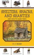 Shelters, Shacks, and Shanties: And How to Make Them Cover