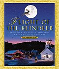 Flight of the Reindeer The True Story of Santa Claus & His Christmas Mission