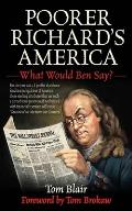 Poorer Richards America What Would Ben Say