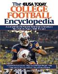 The USA Today College Football Encyclopedia: A Comprehensive Modern Reference to America's Most Colorful Sport, 1953-Present (USA Today College Football Encyclopedia)