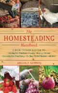 The Homesteading Handbook: A Back to Basics Guide to Growing Your Own Food, Canning, Keeping Chickens, Generating Your Own Energy, Crafting, Herb (Back to Basics Guides) Cover