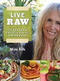Live Raw: The Natural Way to Good Health and Timeless Beauty Cover