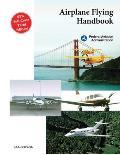 Airplane Flying Handbook (Faa-H-8083-3a) (04 Edition)