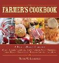The Farmer's Cookbook: A Back to Basics Guide to Making Cheese, Curing Meat, Preserving Produce, Baking Bread, Fermenting, and More (Back to Basics Guides)