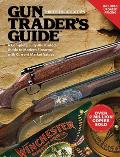 Gun Trader's Guide: A Complete, Fully-Illustrated Guide to Modern Firearms with Current Market Values (Gun Trader's Guide)