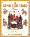 The Gingerbread Book: 54 Cookie-Construction Projects for Party Centerpieces and Holiday Decorations, 117 Full-Sized Patterns, Plans for 18