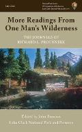 More Readings from One Mans Wilderness The Journals of Richard L Proenneke