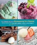 The Ultimate Guide to Homemade Ice Cream (Ultimate Guide To...)
