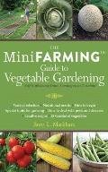 Mini Farming Guide to Vegetable Gardening Self Sufficiency from Asparagus to Zucchini