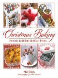 Christmas Baking: Fun and...