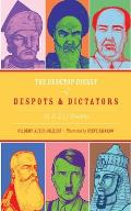 The Desktop Digest of Despots & Dictators: An A-Z of Tyranny