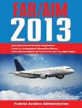 FAR/AIM: Federal Aviation Regulations/Aeronautical Information Manual
