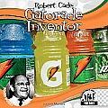 Robert Cade: Gatorade Inventor