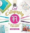 Cool Calligraphy: The Art of Creativity for Kids