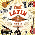 Cool Latin Music: Create & Appreciate What Makes Music Great!