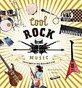 Cool Rock Music: Create & Appreciate What Makes Music Great!