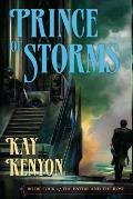 Entire & The Rose #04: Prince Of Storms by Kay Kenyon