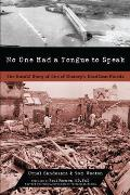 No one had a tongue to speak; the untold story of one of history's deadliest floods