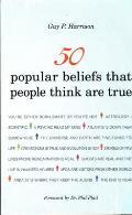 50 Popular Beliefs That People...