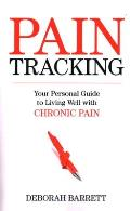 Paintracking: Your Personal Guide to Living Well with Chronic Pain