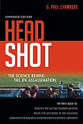 Head Shot: The Science Behind the JFK Assassination