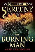 The Burning Man (Kingdom of the Serpent) Cover