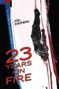 23 Years on Fire Cassandra Kresnov